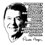 Reagan Quote Democracy Worth Dying For