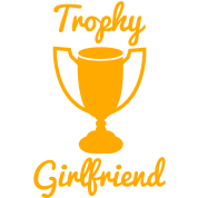 NEW trophy girlfriend