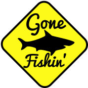 GONE FISHING with a SHARK on a yellow sign