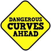 DANGEROUS CURVES AHEAD warning sexy sign