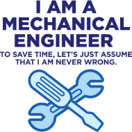I-Am-A-Mechanical-Engineer-3-(dd)++.png