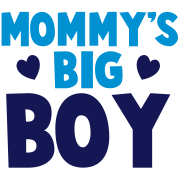 MOMMY's BIG boy blue