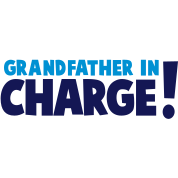 GRANDFATHER IN CHARGE!