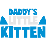 DADDY's LITTLE KITTEN