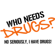 Who needs Drugs? No seriously, I have Drugs! Vector Design