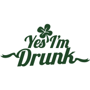 IRISH SHAMROCK YES I'M DRUNK