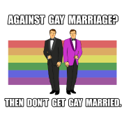 Against Gay Marriage?