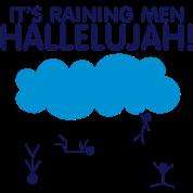 Raining Men!