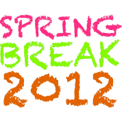 Spring Break 2012 Design