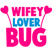 wifey wife lover love bug with cute antennae