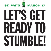 St. Patrick's Day Get Ready To Stumble Shirt. Irish Luck