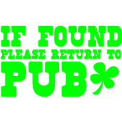 If found please return to PUB! bar