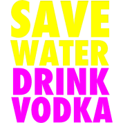 Save Water Drink Vodka Neon Party Design