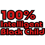 100% Intelligent Black Child 2