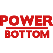 POWER BOTTOM