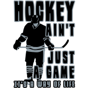 Hockey Ain't Just A Game
