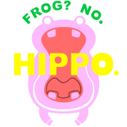 Frog? No. Hippo.