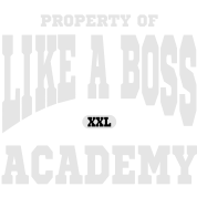 Property of Like A Boss Academy