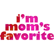 I'M MOM'S FAVORITE - pink