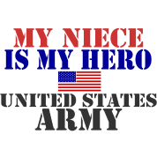 MY NIECE IS MY HERO US ARMY