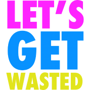 Let's Get Wasted Neon Party Design