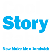 cool_story babe now make me a sandwich