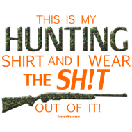 Design ~ My Hunting Shirt  Blaze Orange