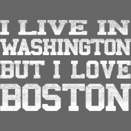 Design ~ Live In Washington Love Boston