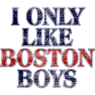 Design ~ I Only Like Boston Boys