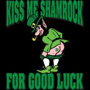 Kiss My Shamrock For Good Luck