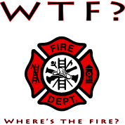 Where's the Fire?