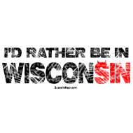 Design ~ I'd Rather be in WisconSIN