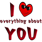 I Love Everything About You from Sneables.com TM