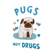 Pugs. Not drugs.
