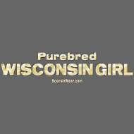 Design ~ Purebred Wisconsin Girl