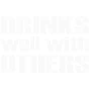 drinks_well_with_others