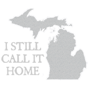 I Call Michigan Home Love Apparel Shirts