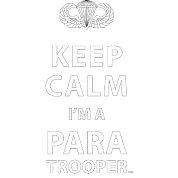 Keep Calm I'm a Paratrooper