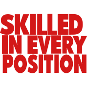 SKILLED IN EVERY POSITION
