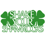 Shake Your Shamrocks!