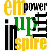 Empower, Uplift, Inspire - Yellow, Blk, Grn--Digital Direct