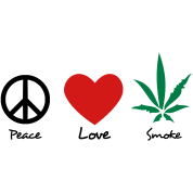 peace love and marijuana