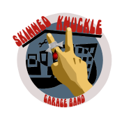 Skinned Knuckle Garage Band