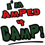 I'm Amped 4 Camp