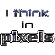 I Think in Pixels Funny Graphic Design Shirts