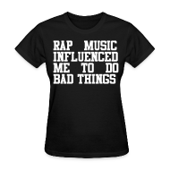 Women's T-Shirts ~ Women's T-Shirt ~ Rap Music