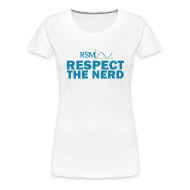 Women's T-Shirts ~ Women's Premium T-Shirt ~ Womens RSM Respect The Nerd