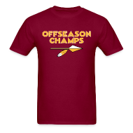 T-Shirts ~ Men's T-Shirt ~ Offseason Champs -