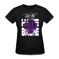 Women's T-Shirts ~ Women's T-Shirt ~ Take the Hate out of Bmore tee