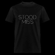 T-Shirts ~ Men's T-Shirt ~ MISS UNDER STOOD